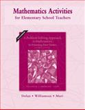Mathematics Activities for Elementary School Teachers, Dolan, Dan and Williamson, Jim, 0321575687