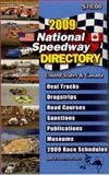 National Speedway Directory - 2009 Edition, Allan E. Brown, 0931105684