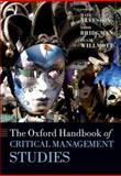 The Oxford Handbook of Critical Management Studies, Alvesson, Mats, 0199595682