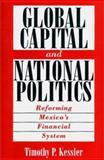 Global Capital and National Politics 9780275965686