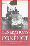 Generations in Conflict : Youth Revolt and Generation Formation in Germany, 1770-1968, Roseman, Mark, 0521545684
