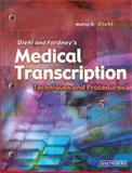 Medical Transcribing : Techniques and Procedures, Diehl, Marcy O., 072169568X