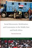 Social Movements, Mobilization, and Contestation in the Middle East and North Africa, , 0804785686