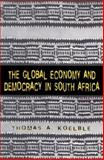 The Global Economy and Democracy in South Africa 9780813525686