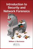 Introduction to Security and Network Forensics, Buchanan, William J., 084933568X