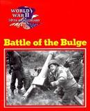 Battle of the Bulge, Wallace B. Black and Jean F. Blashfield, 0896865681