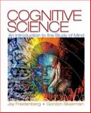 Cognitive Science : An Introduction to the Study of Mind, Friedenberg, Jay Daniels and Silverman, Gordon, 1412925681