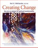 Creating Change, Keri Wehlander, 1551455684
