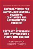 Control Theory for Partial Differential Equations: Volume 2, Abstract Hyperbolic-Like Systems over a Finite Time Horizon : Continuous and Approximation Theories, Lasiecka, Irena and Triggiani, Roberto, 0521155681