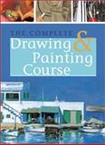 The Complete Drawing and Painting Course, , 1402705689