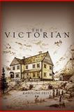 The Victorian, Karoline Fritz, 147712568X