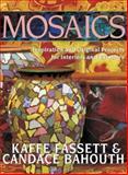 Mosaics, Kaffe Fassett and Candace Bahouth, 1561585688