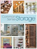 Common Sense Storage, Creative Publishing International Editors and CPI Editors, 1589235681