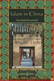 Islam in China : A Neglected Subject, Broomhall, Marshall, 1593335687