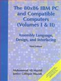 80X86 IBM PC and Compatible Computers : Assembly Language, Design and Interfacing, Mazidi, Muhammad Ali and Mazidi, Janice, 0130165689