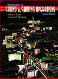 Introduction to Casino and Gaming Operations, Rudd, Denis P. and Marshall, Lincoln H., 0139795685
