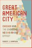 Great American City, Robert J. Sampson, 022605568X