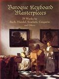 Baroque Keyboard Masterpieces, , 0486435687