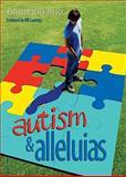 Autism and Alleluias 9780817015688