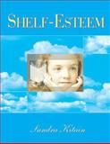 Shelf-Esteem, Kitain, Sandra, 1555705685