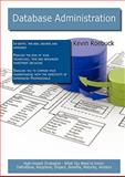 Database Administration: High-impact Strategies - What You Need to Know, Kevin Roebuck, 1743045689