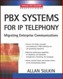 PBX Systems for IP Telephony, Sulkin, Allan, 0071375686