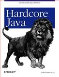 Hardcore Java, Simmons, Robert and Simmons, Robert, Jr., 0596005687