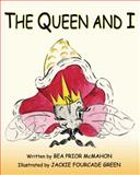 The Queen and I, Bea Prior McMahon and Jackie Fourcade Green, 1478715685