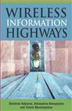 Wireless Information Highways, Katsaros, Dimitrios and Nanopoulos, Alexandros, 1591405688