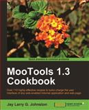 MooTools 1.3 Cookbook, Johnson, Jay, 1849515689