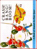 Crash! Bang! Boom!, Peter Spier, 0385265697