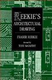 Reekie's Architectural Drawing, Reekie, Fraser and McCarthy, Tony, 0470235691