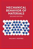 Mechanical Behavior of Materials, Hosford, William F., 0521195691