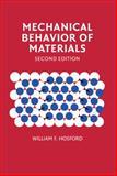Mechanical Behavior of Materials, William F. Hosford, 0521195691