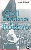 Civil Resistance in Kosovo 9780745315690