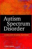 Autism Spectrum Disorder, Vincent Mark Durand, 1433815699