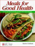 Meals for Good Health, Karen Graham and Canadian Diabetes Association Staff, 1550565699