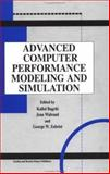 Advanced Computer Performance Modeling and Simulation, , 9056995693
