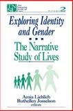 Exploring Identity and Gender : The Narrative Study of Lives, , 0803955693