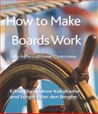 How to Make Boards Work : An International Overview, , 1137275693