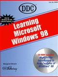 Learning Windows 98, D D C Publishing Staff, 1562435698