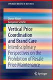 Vertical Price Coordination and Brand Care, Dieter Ahlert and Benjamin Schefer, 3642355692