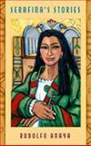 Serafina's Stories, Rudolfo A. Anaya, 0826335691