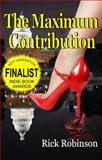 The Maximum Contribution, Rick Robinson, 0929915690