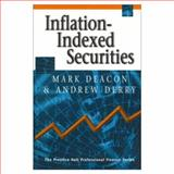 Inflation-Indexed Securities, Deacon, Mark and Derry, Andrew, 0138895694