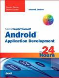 Sams Teach Yourself Android Application Development in 24 Hours, Conder, Shane and Darcey, Lauren, 0672335697
