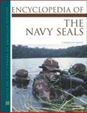 Encyclopedia of the Navy Seals, Sasser, Charles W., 0816045690