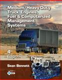 Medium/Heavy Duty Truck Engines, Fuel and Computerized Management Systems, Bennett, Sean, 1111645698