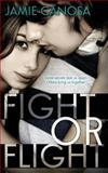 Fight or Flight, Jamie Canosa, 1482695693