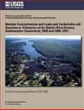 Nutrient Concentrations and Loads and Escherichia Coli Densities in Tributaries of the Niantic River Estuary, Southeastern Connecticut, 2005 And 2008?2011, John Mullaney, 1500265691